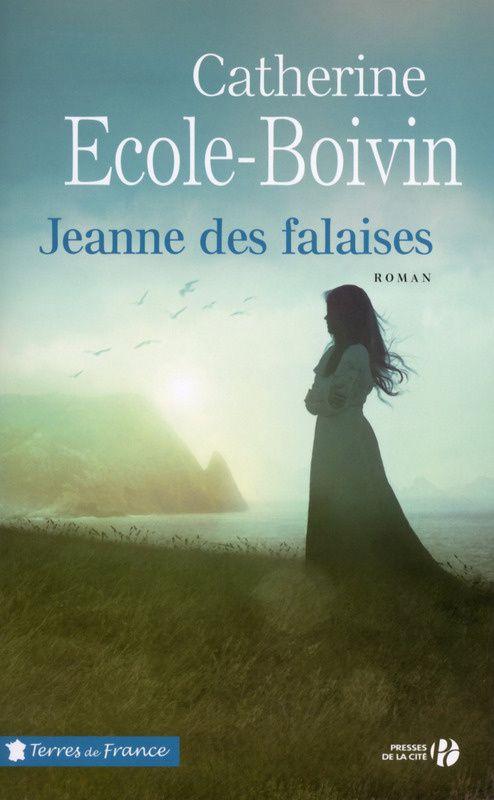 Jeanne des falaises  (Catherine Ecole-Boivin)