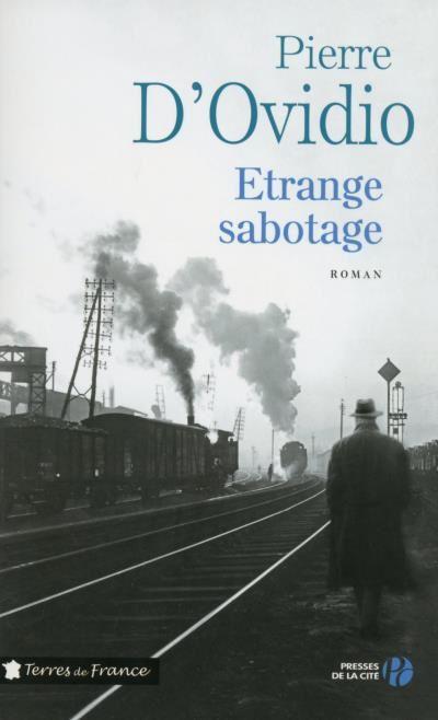 Etrange sabotage ( Pierre D'Ovidio)