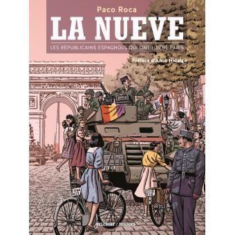 La Nueve, partie intégrante de la 2ème Division Blindée du Général Leclerc