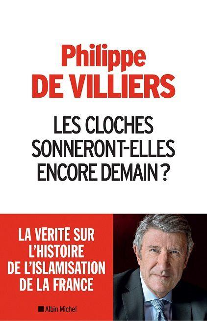 Les cloches sonneront-elles encore demain en France ? - Conférence de Mr Philippe De Villiers (11/12/2016)