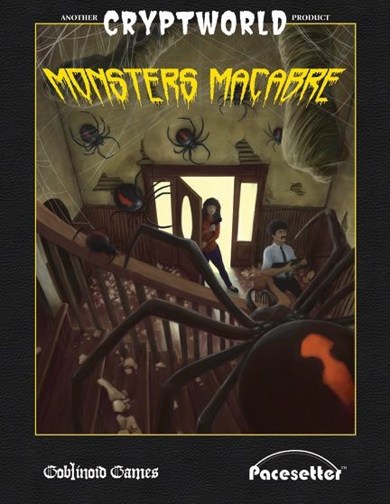 &quot&#x3B;Monster Macabre&quot&#x3B;, un bestiaire pour Cryptworld/Chill