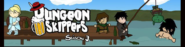 Dungeon Skippers, c'est plus fort que toi !