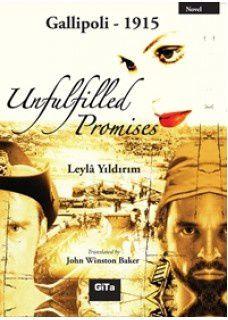 Novel : Gallipoli 1915, Unfulfilled Promises, Leyla Yildirim