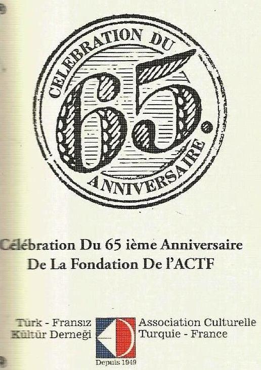 Istanbul : 65e anniversaire de l'Association culturelle Turquie-France