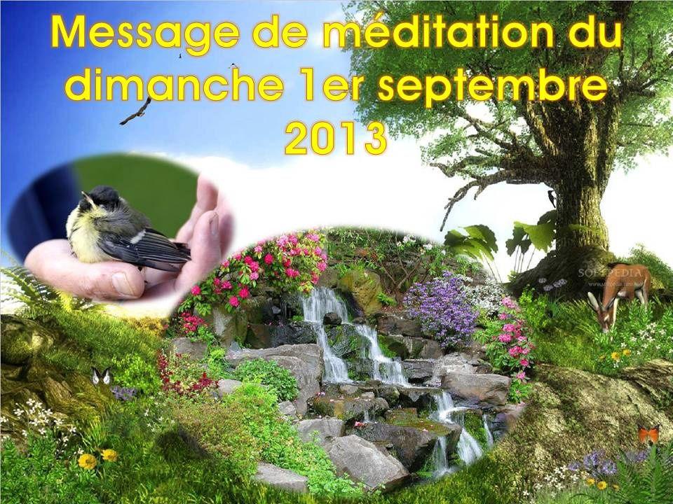 MESSAGE DE MÉDITATION DU DIMANCHE 1ER SEPTEMBRE 2013