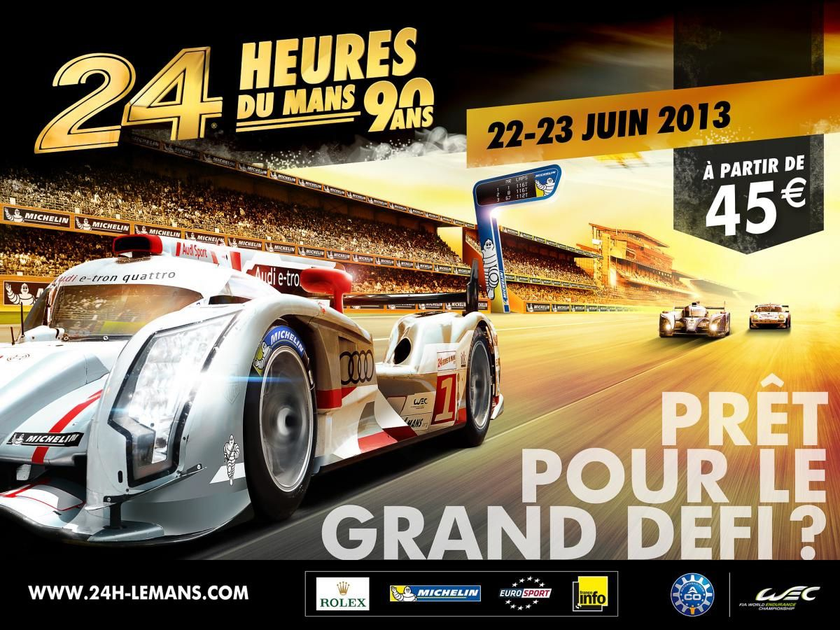 le 24 heures du mans 22 23 juin 2013 passion autos prestiges anciennes. Black Bedroom Furniture Sets. Home Design Ideas
