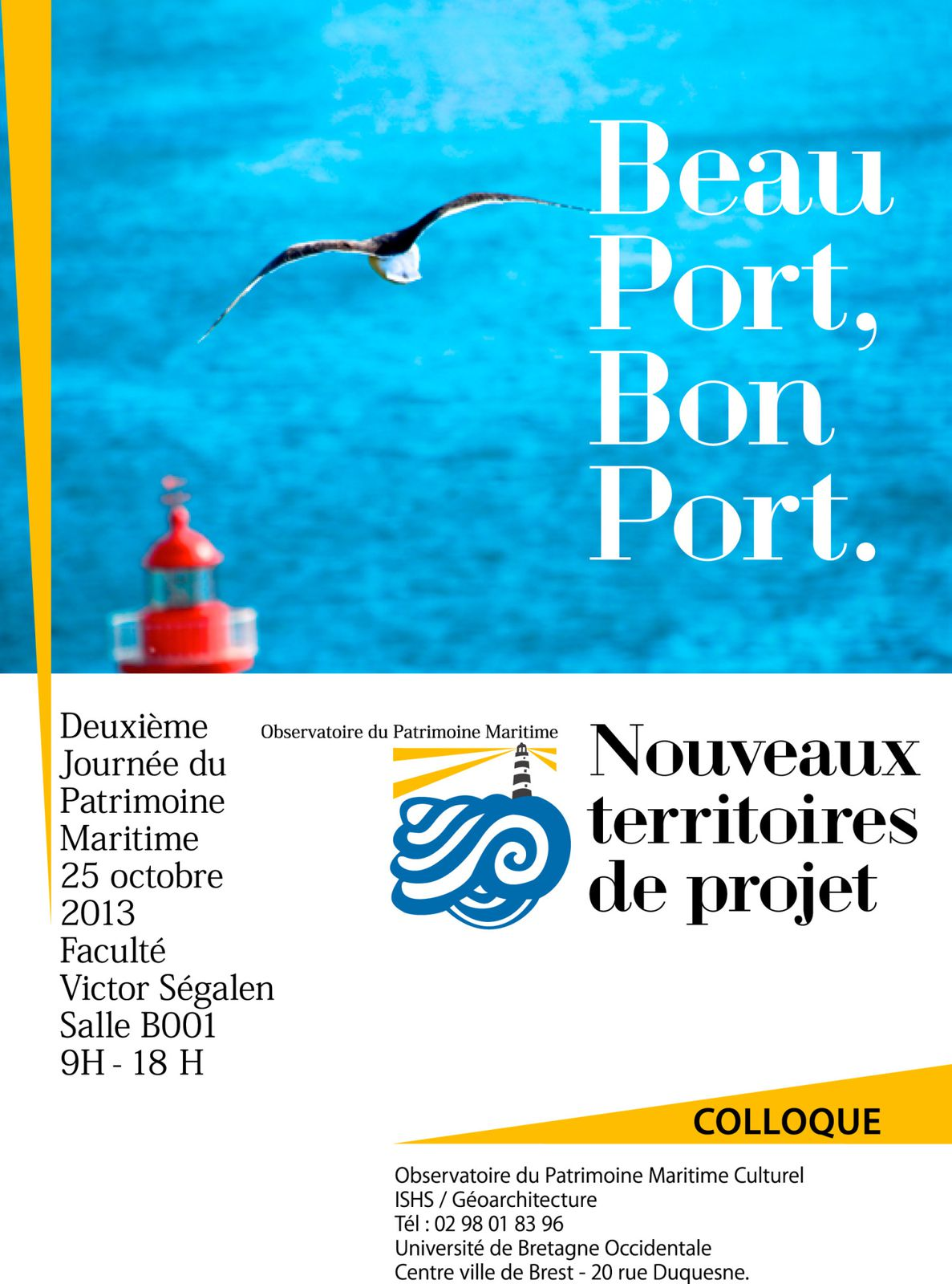 25 octobre 2013    Colloque &quot&#x3B;Beau Port, Bon Port&quot&#x3B;