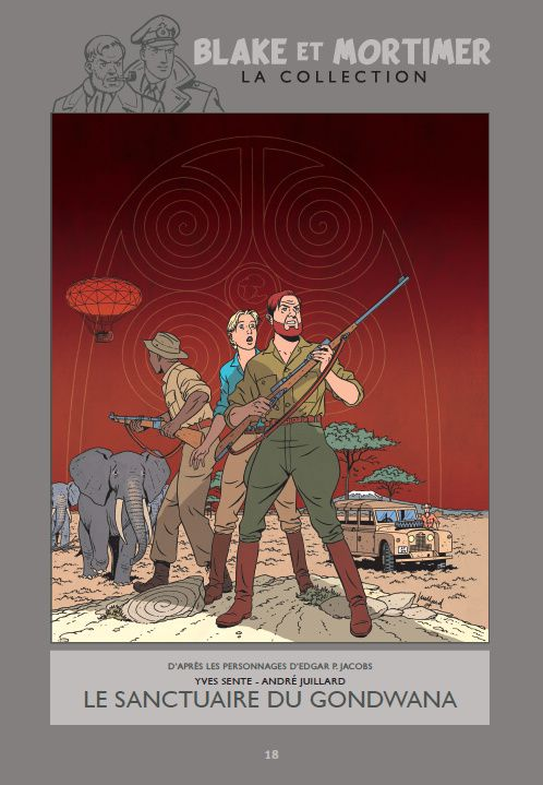 Blake et Mortimer, la collection Hachette : Le Sanctuaire du Gondwana