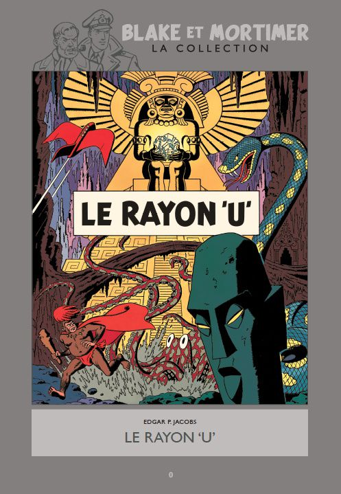 Blake et Mortimer, la collection Hachette : Le Rayon U