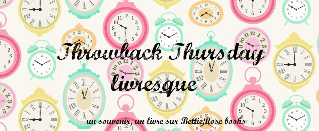 Throwback Thursday #6