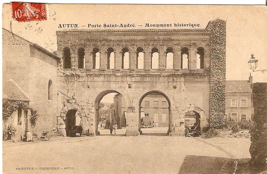 AUTUN - Porte Saint-André - Monument historique.