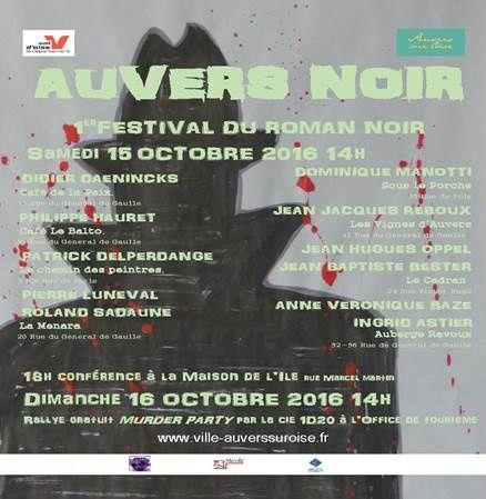 Auvers Noir 15 et 16 octobre...