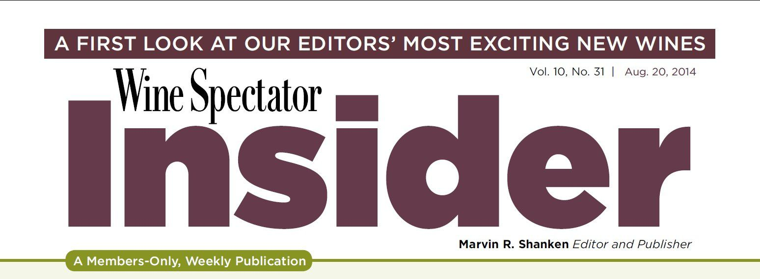 Wine Spectator Insider - Vol.10, No.31 - Aug. 20, 2014
