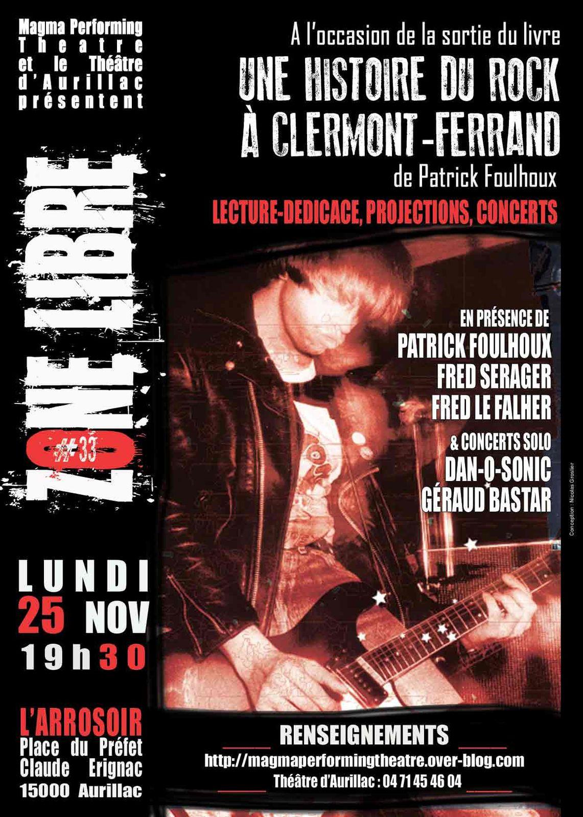 Zone libre 33 &quot&#x3B;Une histoire du rock à Clermont-Ferrand&quot&#x3B;