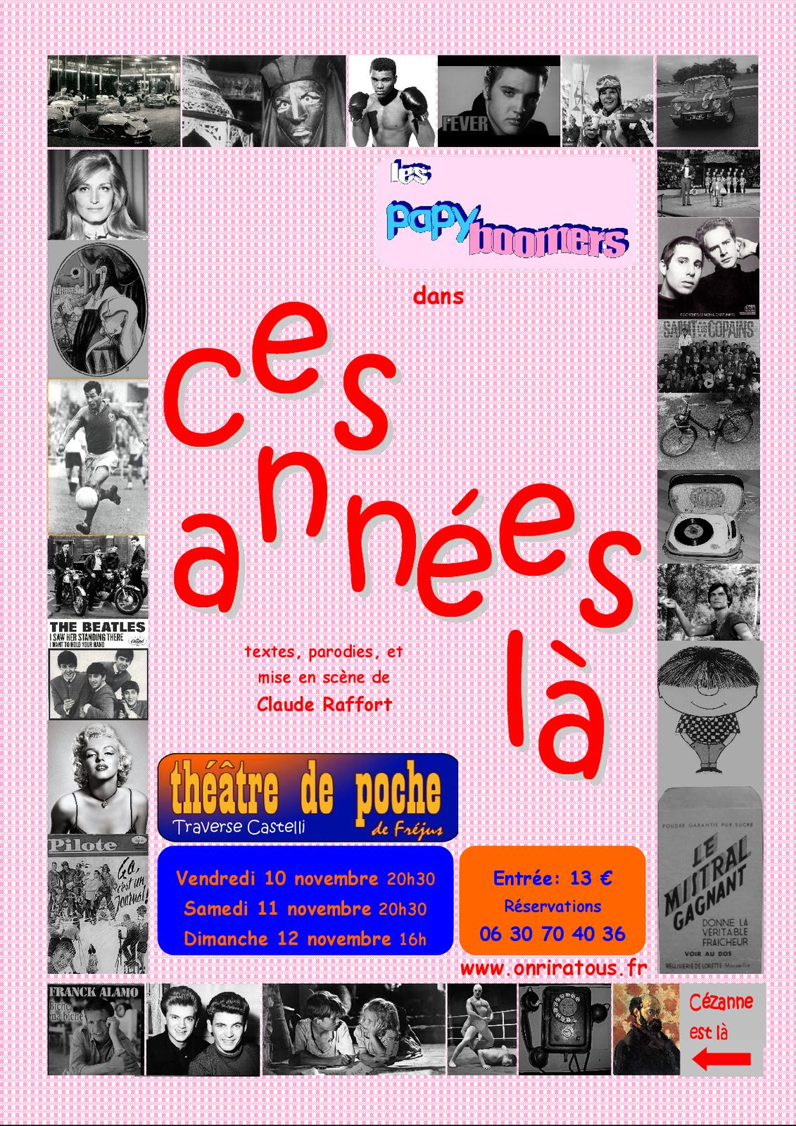 ! ! ! ! !   CES ANNEES-LA  AU THEATRE DE POCHE  ! ! ! ! !