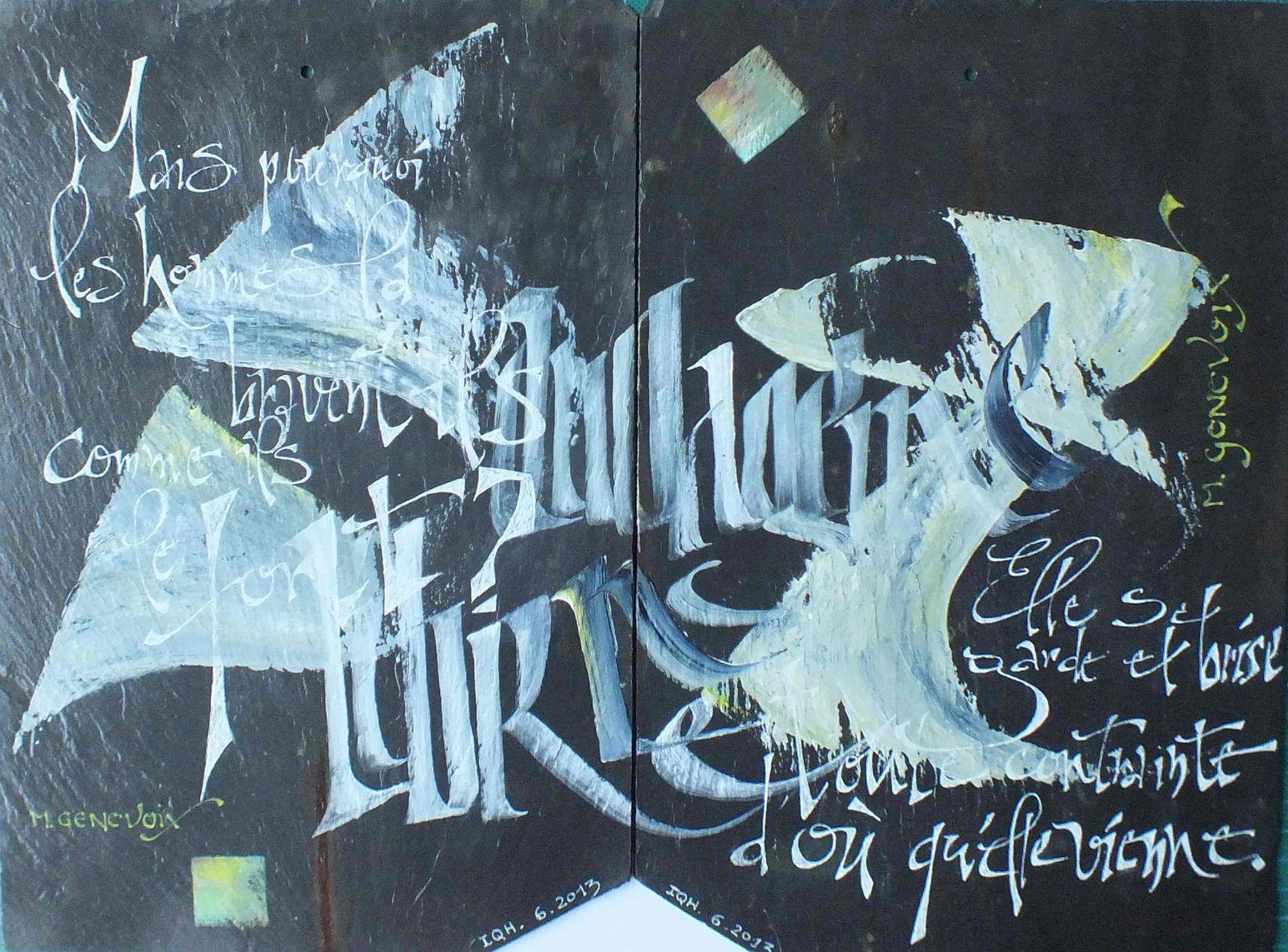 Calligraphie avec du carton-bois et de l'acrylique pour les grandes lettres, et une plume Mitchell et de l'acrylique blanc de titane.
