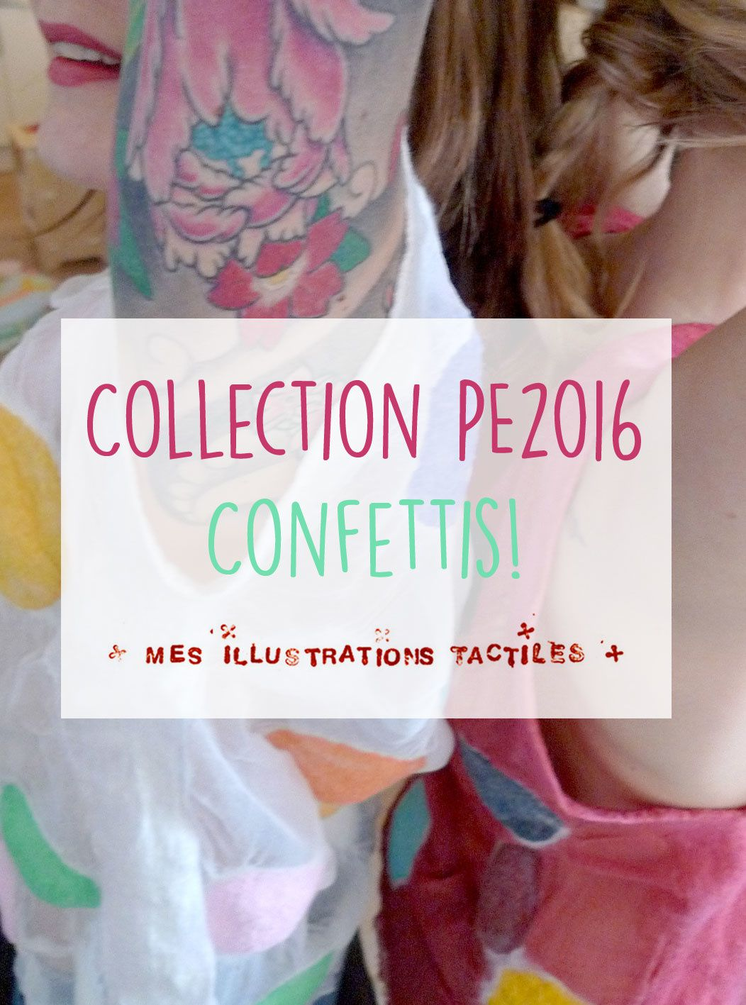 Nouvelle collection Confettis!