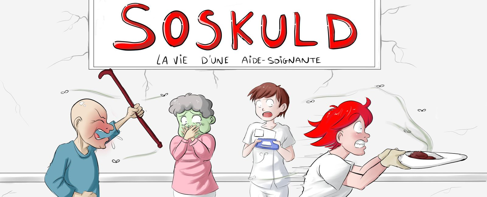 SoSkuld, la vie d'une aide-soignante