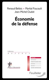 Economie de la défense – Renaud Bellais, Martial Foucault et Jean-Michel Oudot