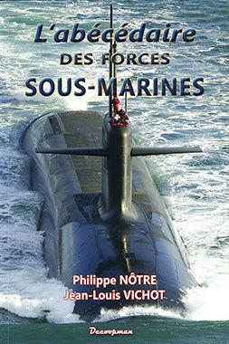 Immersion Totale : L'abécédaire des forces sous-marines
