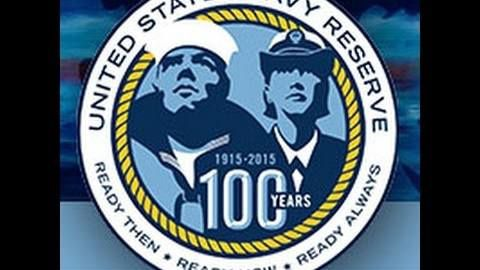 U.S. Navy Reserves Turns 100