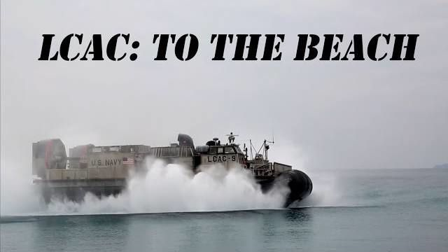 Fly low: the Navy's hovercraft skim waves to deliver hardware ashore