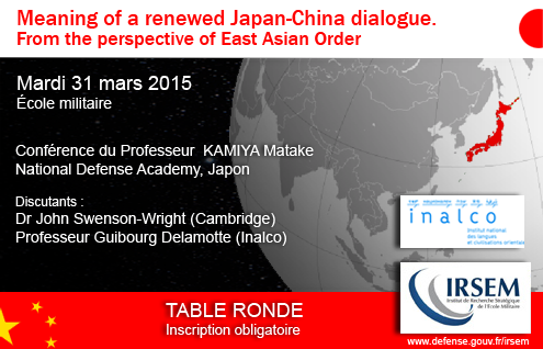 Table ronde &quot&#x3B;Meaning of a renewed Japan-China dialogue. From the perspective of East Asian Order&quot&#x3B;