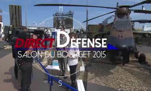 [Salon du Bourget] JT &quot&#x3B;Direct Défense&quot&#x3B;, mardi 16 juin 2015
