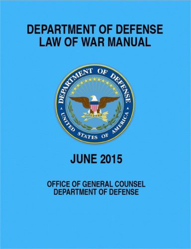 "Le DoD a diffusé son ""Law of War Manuel"""