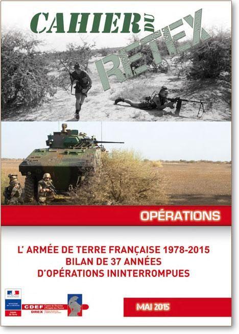 L'armée de terre française 1978-2015. Bilan de 37 années d'opérations ininterrompues