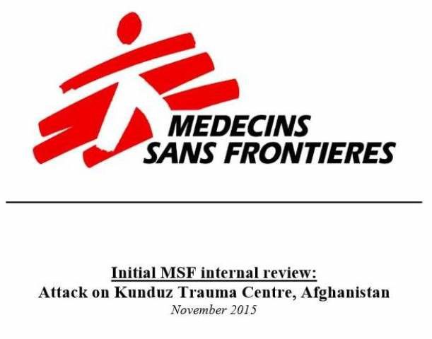Attack on Kunduz Trauma Centre: Initial MSF Internal Review