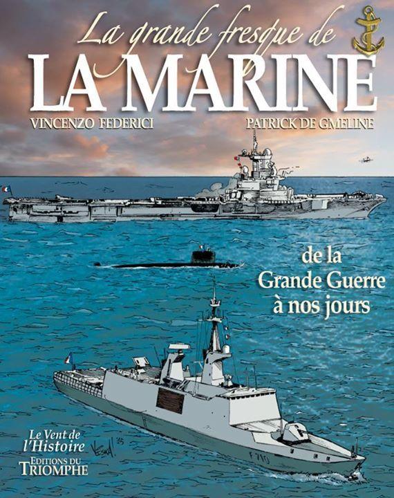 La grande fresque de la Marine : de la Grande Guerre à nos jours