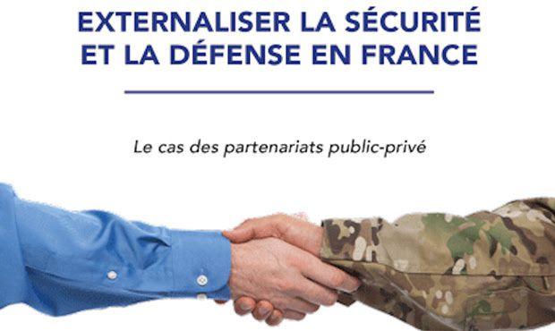 Externalisation de la Défense et de la Sécurité en France ? - 15 Décembre