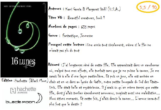 Chronique des enchanteurs, tome 1: 16 Lunes de Kami Garcia &amp&#x3B; Margaret Stohl