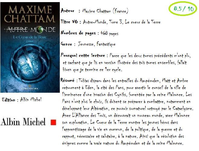 Autre-monde, Tome 3: Le coeur de la terre de Maxime Chattam