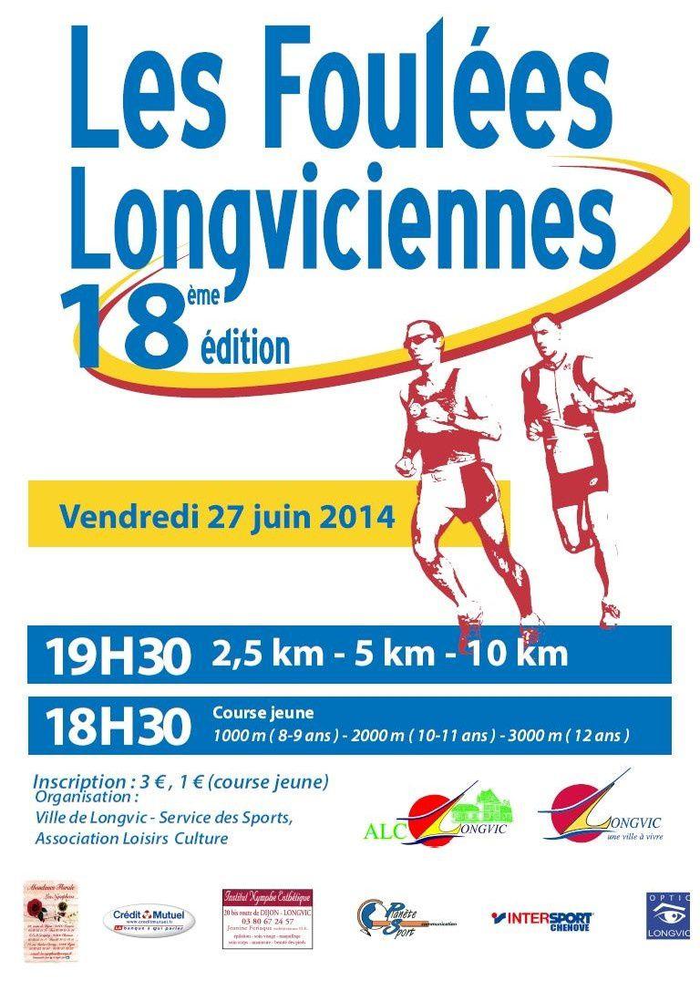 Vendredi 27 juin 2014 - Les Foulées Longviciennes - Longvic