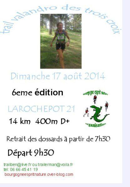 Dimanche 17 aout 2014 - Trail Valandro des trois croix - La Rochepot
