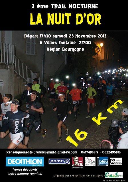 Samedi 23 novembre 2013 - Trail de la Nuit d'Or - Villars Fontaine