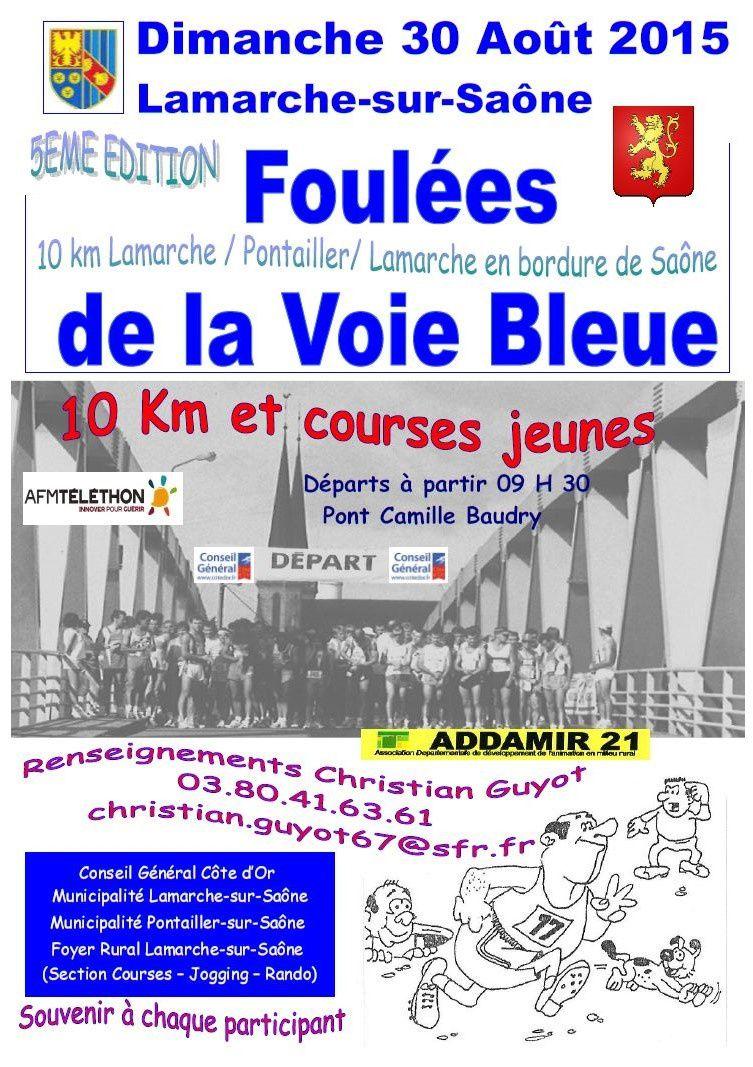 Dimanche 30 août 2015 - Les Foulées de la Voie Bleue - Lamarche-sur-Saône