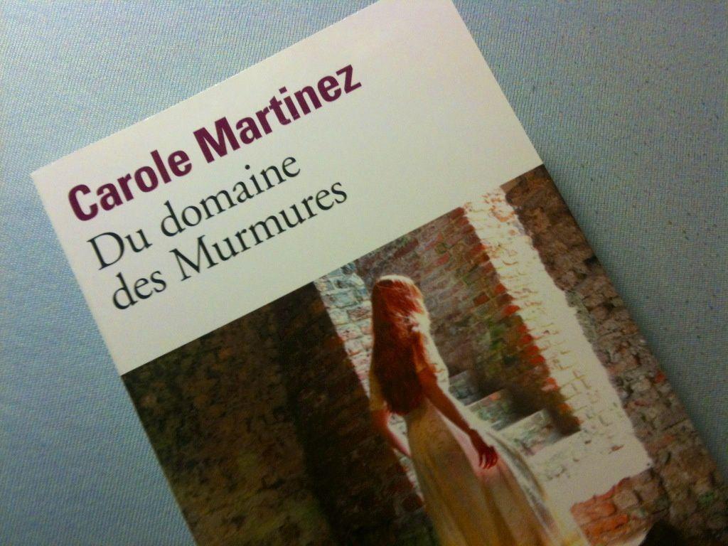 &quot&#x3B;Du domaine des Murmures&quot&#x3B; de Carole Martinez