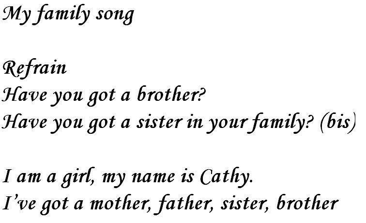 Chant en anglais: have you got a brother