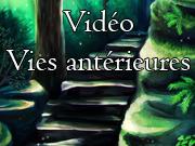 Régression vies antérieures par vidéo