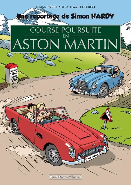 BD Simon Hardy : &quot&#x3B;Course poursuite en Aston Martin&quot&#x3B;