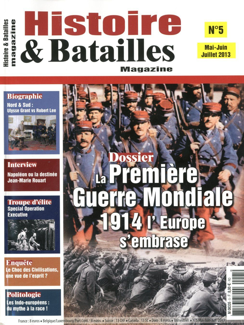 1914 : l'embrasement de l'Europe