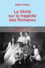 La fin (romancée ?) des Romanov