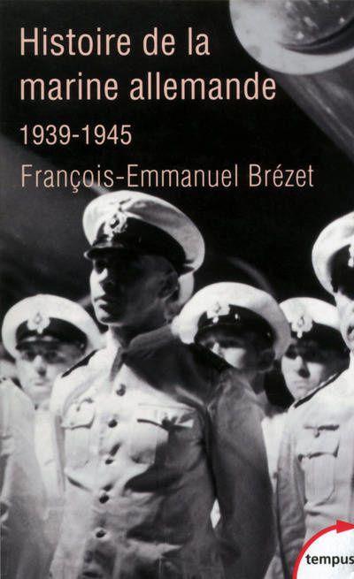 Rêves et sacrifice de la Kriegsmarine