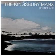 Un disque pour parfaire son teint avant le printemps le groupe Kingsbury manx sort &quot&#x3B; Bronze Age&quot&#x3B;  une musique rafraîchissante une crème ultra douce voici &quot&#x3B;solely Bavaria&quot&#x3B; !