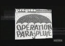 L'Opération Parapluie ! (Docu) [VF]