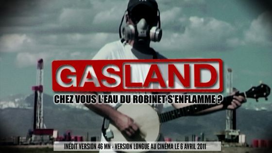 &quot&#x3B;GASLAND&quot&#x3B; : VERSION INÉDITE (Docu) [VF]