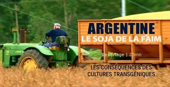 Argentine, le soja de la faim : OGM Monsanto - 2005 (Doc) [VF]